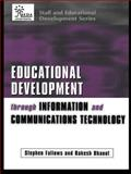 Educational Development Through Information and Communications Technology, , 0749435658