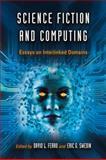 Science Fiction and Computing, David L. Ferro, Eric G. Swedin, 0786445653