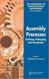 Assembly Processes : Finishing, Packaging, and Automation, , 0849355656