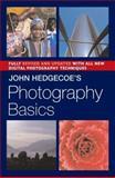 John Hedgecoe's Photography Basics, John Hedgecoe, 1402735650