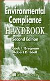 Environmental Compliance Handbook, Bregman, Jacob I. and Edell, Robert D., 1566705657