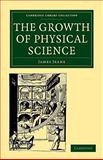 The Growth of Physical Science, Jeans, James, 1108005659
