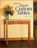 Making Elegant Custom Tables, Doug Stowe, 1558705651