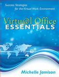 Virtual Office Essentials, Michelle Jamison, 1595715657