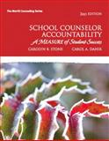 School Counselor Accountability : A MEASURE of Student Success, Stone, Carolyn B. and Dahir, Carol A., 0137045654