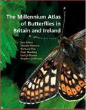 The Millennium Atlas of Butterflies in Britain and Ireland, , 0198505655