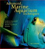 Advanced Marine Aquarium Techniques, Jay F. Hemdal, 0793805651
