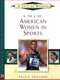 A to Z of American Women in Sports 9780816045655