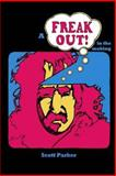 A Freak Out in the Making, Scott Parker, 1499775652