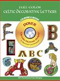 Full-Color Celtic Decorative Letters, Mallory Pearce and Jennifer Krebs, 0486995658