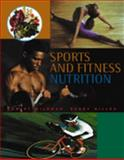 Sports and Fitness Nutrition, Wildman, Robert E. C. and Miller, Barry S., 053457565X