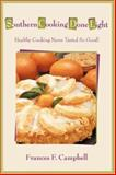 Southern Cooking Done Light, Frances Campbell, 0595415652