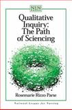 Qualitative Inquiry : The Path of Sciencing, Parse, Rosemarie Rizzo, 0763715654