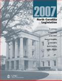 North Carolina Legislation 2007 : A Summer of Legislation in the 2007 General Assembly of Interest to North Carolina Public Officials, , 1560115653