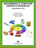 Engineering and Computer Graphics Workbook Using SolidWorks 2010, Barr, Ronald, 1585035653