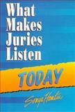 What Makes Juries Listen Today, Hamlin, Sonya B., 1888075651