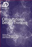 Computational Design Thinking, Achim Menges and Sean Ahlquist, 0470665653
