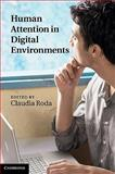 Human Attention in Digital Environments, , 052176565X
