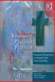 Renewing Pastoral Practice : Trinitarian Perspectives on Pastoral Care and Counselling, Pembroke, Neil, 0754655652