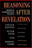 Reasoning after Revelation, Steven Kepnes and Peter Ochs, 0813365651