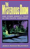 The Mysterious Doom, Jessica A. Salmonson, 091236565X