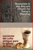Resources in the Ancient Church for Today's Worship AETH, Catherine Gunsalus González, 1426795653
