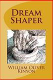 Dream Shaper, William Kinyon, 1499685653