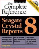 Seagate Crystal Reports 8 : Complete Reference, Peck, George K., 0072125659