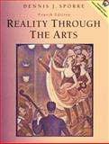 Reality Through the Arts, Sporre, 0130225657