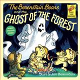 The Berenstain Bears and the Ghost of the Forest, Stan Berenstain, Jan Berenstain, 0394805658