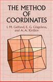 The Method of Coordinates, Gelfand, I. M. and Glagoleva, E. G., 0486425657