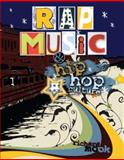 Rap Music and Hip Hop Culture, Mook, Richard, 0757545653