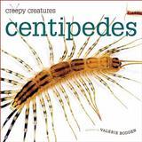 Centipedes, Valerie Bodden, 0898125650
