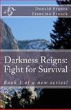 Darkness Reigns, Donald Franck and Francine Franck, 1492195650