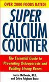 Super Calcium Counter, Harris Mcllwain and Debra Fulghum Bruce, 1575665654