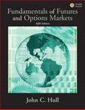 Fundamentals of Futures and Options Markets, Hull, John C., 0131445650