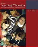 Learning Theories : An Educational Perspective, Schunk, Dale H., 0132435659