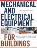 Mechanical and Electrical Equipment for Buildings, Grondzik, Walter T. and Kwok, Alison G., 0470195657