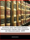Hymns and Sacred Songs, Anonymous, 1141555654
