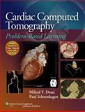 Cardiac Computed Tomography : Problem-Based Learning, , 1608315657