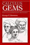 Calculus Gems : Brief Lives and Memorable Mathematics, Simmons, George F., 0070575665