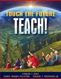 Touch the Future... Teach!, Diaz, Carlos F. and Pelletier, Carol M., 0205375669