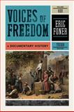 Voices of Freedom : A Documentary History, , 0393935663