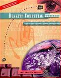 Desktop Computing : A Guide for Using 15 Programs in Macintosh and Windows Formats, Lester, Paul Martin, 053450566X