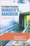 The Higher Education Manager's Handbook : Effective Leadership and Management in Colleges and Universities, McCaffery, Peter, 0749435666