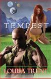Tempest, Louisa Trent, 1475245661