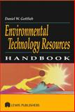 Environmental Technology Resources Handbook, Gottlieb, Daniel W., 1566705665