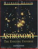 Astronomy : The Evolving Universe, Zeilik, Michael, 0471135666