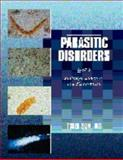 Parasitic Disorders : Pathology, Diagnosis and Management, Sun, Tsieh, 0683305662