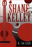 Shane Kelley, E. M. Lee, 1462675662